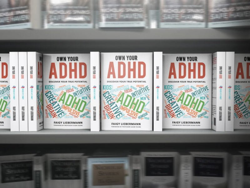 OWN YOUR ADHD – DISCOVER YOUR TRUE POTENTIAL